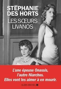 Stéphanie Des Horts - Les Soeurs Livanos.