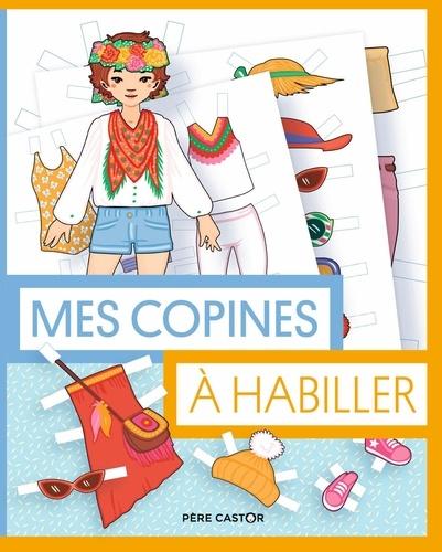 Stéphanie Desbenoît - Mes copines à habiller.