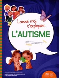 Stéphanie Deslauriers - L'autisme.