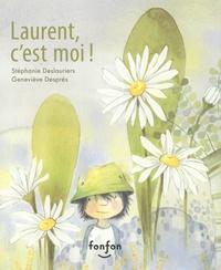 Stéphanie Deslauriers et Geneviève Després - Laurent, c'est moi !.