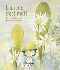 Stéphanie Deslauriers et Geneviève Després - Laurent, c'est moi ! - Collection Fonfon audio.
