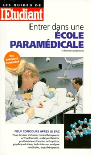 Stéphanie Desmond - Entrer dans une école paramédicale.