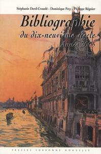 Stéphanie Dord-Crouslé et Dominique Pety - Bibliographie du dix-neuvième siècle - Année 2005.