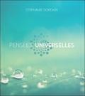 Stéphanie Dordain - Pensées universelles.