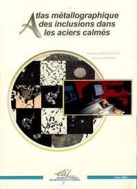 Deedr.fr Atlas métallographique des inclusions dans les aciers calmés Image