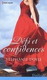 Stéphanie Doyle - Défi et confidences.