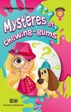 Stéphanie Duchesne - Mystères et chewing-gums.