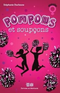 Stéphanie Duchesne - Pompons et soupçons.