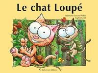 Stéphanie Dunand-Pallaz - Le chat Loupé.