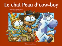 Stéphanie Dunand-Pallaz - Le chat Peau d'cow-boy.