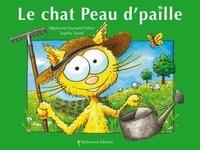 Stéphanie Dunand-Pallaz - Le chat Peau d'paille.