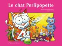 Stéphanie Dunand-Pallaz et Sophie Turrel - Le chat Perlipopette.