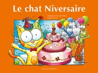 Stéphanie Dunand-Pallaz et Sophie Turrel - Les petits chats  : Le chat Niversaire.