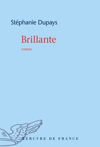 Stéphanie Dupays - Brillante.