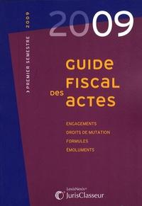 Guide fiscal des actes - Premier semestre 2009.pdf