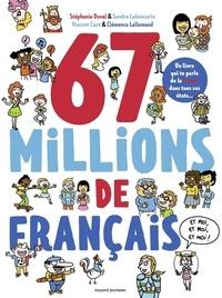 Stéphanie Duval et Sandra Laboucarie - 67 millions de Français... et moi, et moi, et moi !.