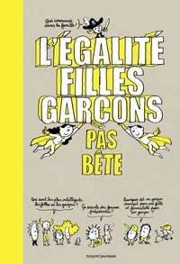 Stéphanie Duval et Sandra Laboucarie - L'égalité filles-garçons pas bête.