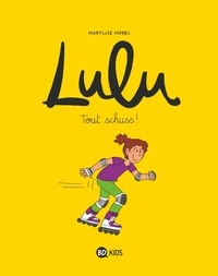 MARYLISE MOREL - Lulu, Tome 02 - Tout schuss !.