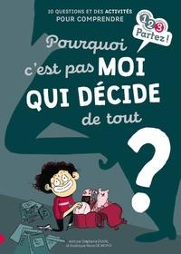 Stéphanie Duval - Pourquoi c'est pas moi qui décide de tout ?.