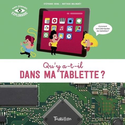 Stéphanie Duval et Matthias Malingrëy - Qu'y a t-il dans ma tablette ?.