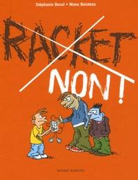 Stéphanie Duval et Manu Boisteau - Racket, non !.