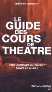 Stéphanie Ejzenbuch - Le guide des cours de théâtre.