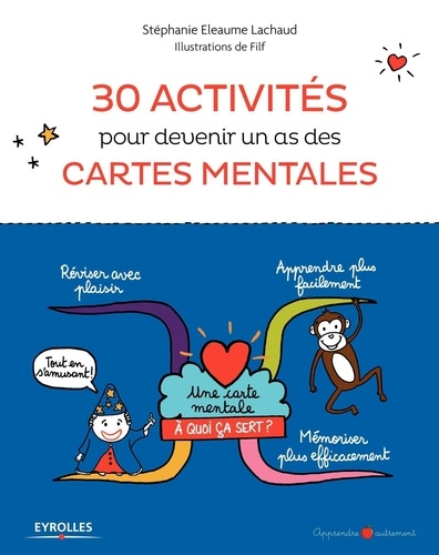 30 activités pour devenir un as des cartes mentales