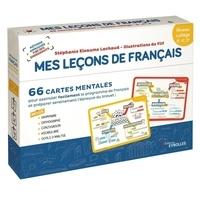 Stéphanie Eleaume Lachaud et  Filf - Français 5e, 4e, 3e Mes leçons de Français - 66 cartes mentales. Niveau collège.