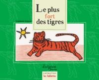 Stéphanie Emerat - Le plus fort des tigres.