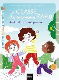 Stéphanie Fau et Sophie Laroche - La classe de Madame Pafo - Réda et la dent perdue CP 6/7 ans.