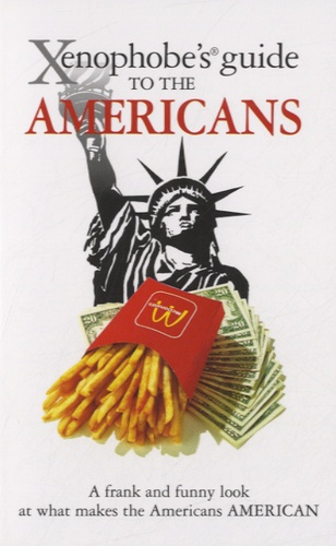 Stephanie Faul - Xenophobe's Guide to the Americans.