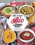 Stéphanie Faustin - Mes soupes bio et zéro déchet - 75 recettes de veloutés, soupes et accompagnements gourmands.