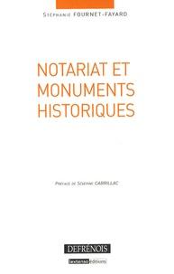 Stéphanie Fournet-Fayard - Notariat et monuments historiques.