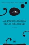 Stéphanie Fournier et Patrick Maistre du Chambon - La responsabilité civile délictuelle.