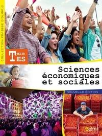 Stéphanie Fraisse-D'Olimpio et Jean-Yves Bourelly - Sciences économiques et sociales Tle ES.