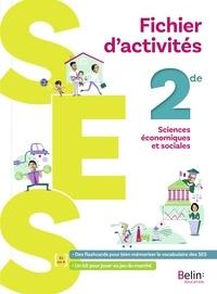 Stéphanie Fraisse-D'Olimpio et Benoît Ladouceur - SES 2de fichier d'activités.