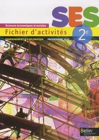 Stéphanie Fraisse-D'Olimpio - SES Sciences Economiques et Sociales 2e - Fichier d'activités, enseignement d'exploration.