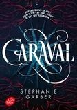 Stephanie Garber - Caraval Tome 1 : .