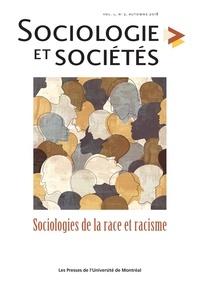 Stéphanie Garneau et Grégory Giraudo-Baujeu - Sociologie et sociétés  : Sociologie et sociétés. Vol. 50 No. 2, Automne 2018 - Sociologies de la race et racisme.