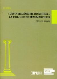 """Stéphanie Genand - """"Deviner l'énigme du sphinx"""" - La trilogie de Beaumarchais."""