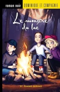 Stéphanie Gervais et Sabrina Gendron - Les aventures d'Olivier et Mag  : Le monstre du lac.