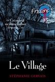 Stéphanie Gervais - Le village.