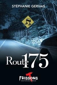 Stéphanie Gervais - Route 175.