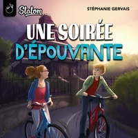 Stéphanie Gervais et Pierre-Luc Fontaine - Une soirée d'épouvante.