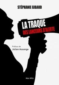 Stéphanie Gibaud - La traque des lanceurs d'alerte.