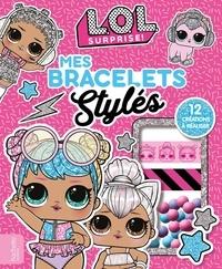 Stéphanie Go et Sophie Marie - Mes bracelets stylés - 12 créations à réaliser.