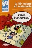 Stéphanie Grandjonc et Véronique Mouillet - La BD muette en maternelle - Place à la parole !. 1 Cédérom