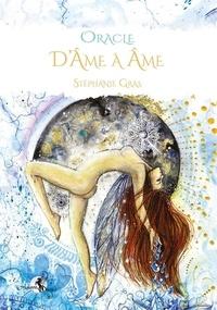 Stéphanie Gras - Oracle D'âme à âme - Coffret avec 46 cartes.
