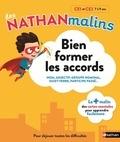 Stéphanie Grison - Bien former les accords CE1 et CE2, 7 à 9 ans - Nom, adjectif, groupe nominal, sujet-verbe, participe passé....