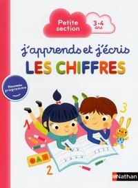 Stéphanie Grison et Estelle Maddedu - J'apprends et j'écris les chiffres - Petite section 3-4 ans.